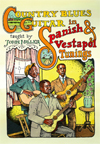 Country Blues Guitar in Spanish & Vestapol Tunings